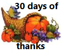 30 Days of Thanks